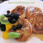 French Toast with Warm Maple Syrup and Fruit